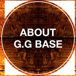 ABOUT G.G BASE ジージーベースについて